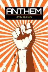 Anthem by Ayn Rand - Young Adult Author Rendezvous